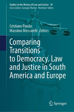 Abbildung von Paixão / Meccarelli | Comparing Transitions to Democracy. Law and Justice in South America and Europe | 1. Auflage | 2021 | 18 | beck-shop.de