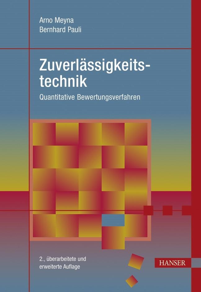 Abbildung von Meyna / Pauli | Zuverlässigkeitstechnik | 2., überarbeitete und erweiterte Auflage | 2010