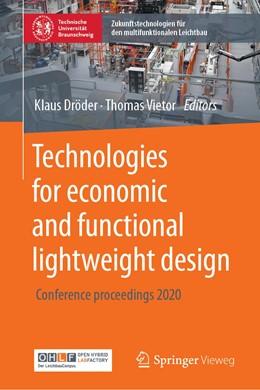 Abbildung von Dröder / Vietor   Technologies for economic and functional lightweight design   1. Auflage   2021   beck-shop.de