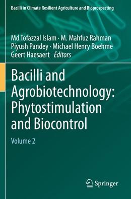 Abbildung von Islam / Rahman | Bacilli and Agrobiotechnology: Phytostimulation and Biocontrol | 1. Auflage | 2021 | beck-shop.de
