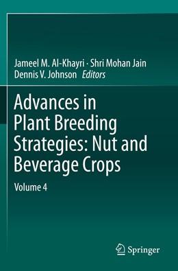 Abbildung von Al-Khayri / Jain   Advances in Plant Breeding Strategies: Nut and Beverage Crops   1. Auflage   2021   beck-shop.de