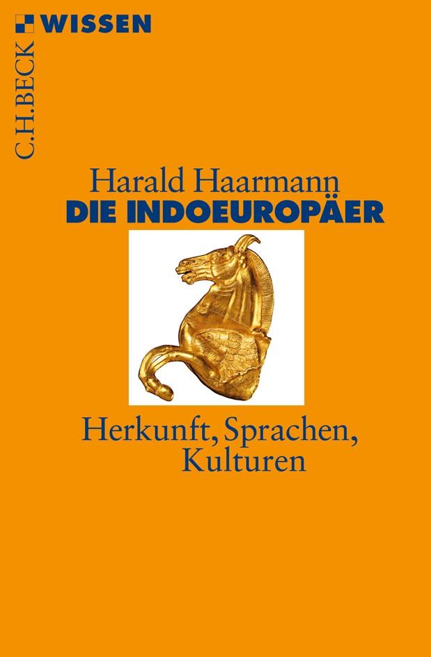 Abbildung von Haarmann, Harald | Die Indoeuropäer | 2., durchgesehene Auflage | 2012