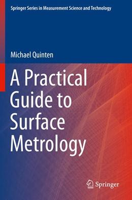 Abbildung von Quinten | A Practical Guide to Surface Metrology | 1. Auflage | 2021 | beck-shop.de