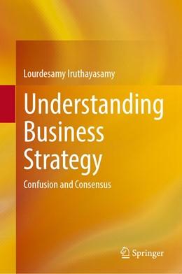 Abbildung von Iruthayasamy | Understanding Business Strategy | 1. Auflage | 2021 | beck-shop.de