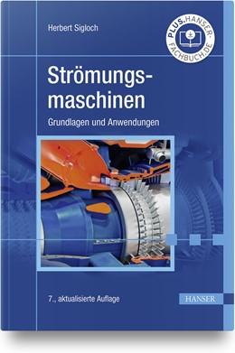 Abbildung von Sigloch   Strömungsmaschinen   7. Auflage   2021   beck-shop.de