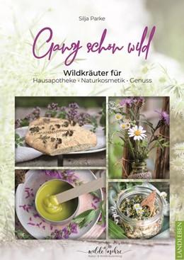 Abbildung von Parke | Ganz schön wild | 1. Auflage | 2021 | beck-shop.de