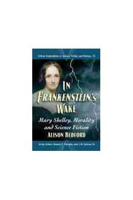 Abbildung von In Frankenstein's Wake | 1. Auflage | 2021 | beck-shop.de