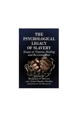Abbildung von The Psychological Legacy of Slavery | 1. Auflage | 2021 | beck-shop.de