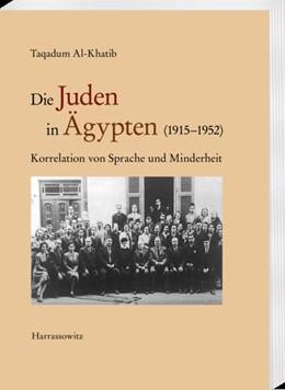 Abbildung von Al-Khatib | Die Juden in Ägypten (1915–1952) | 1. Auflage | 2020 | beck-shop.de