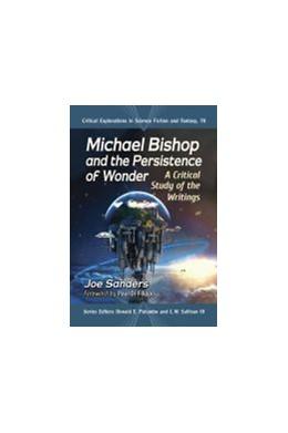 Abbildung von Michael Bishop and the Persistence of Wonder   1. Auflage   2020   beck-shop.de
