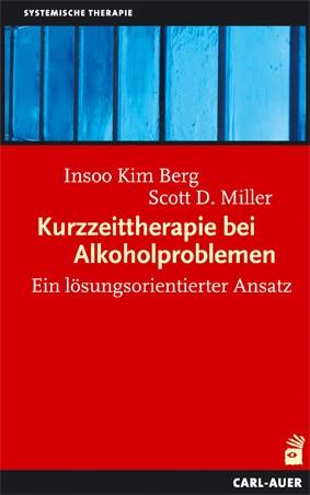 Abbildung von Berg / Miller | Kurzzeittherapie bei Alkoholproblemen | 6., Aufl. | 2009
