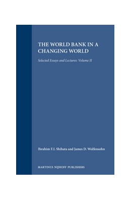 Abbildung von Parra / Conable / Tschofen / Shihata | The World Bank in a Changing World | 1995 | Selected Essays and Lectures: ...
