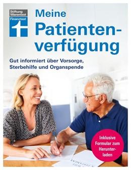 Abbildung von Meine Patientenverfügung | 1. Auflage | 2021 | beck-shop.de