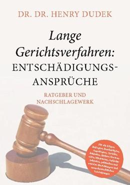 Abbildung von Dudek   Lange Gerichtsverfahren - Entschädigungsansprüche   1. Auflage   2020   beck-shop.de