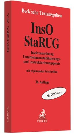 Abbildung von Insolvenzordnung (InsO) Unternehmensstabilisierungs- und -restrukturierungsgesetz (StaRUG): InsO   36. Auflage   2021   beck-shop.de
