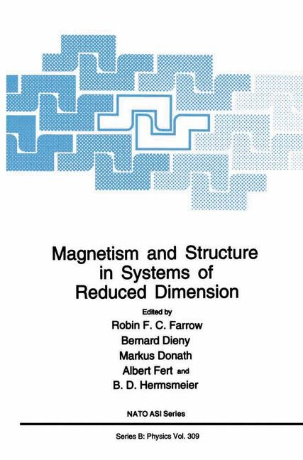 Abbildung von Farrow / Dieny / Donath / Fert / Hermsmeier | Magnetism and Structure in Systems of Reduced Dimension | 1993