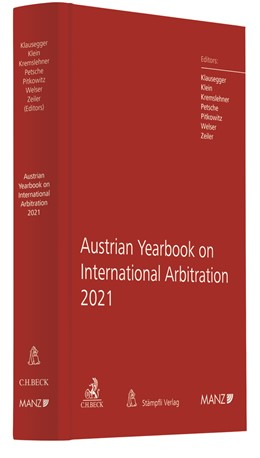 Abbildung von Klausegger / Klein   Austrian Yearbook on International Arbitration 2021   1. Auflage   2021   beck-shop.de