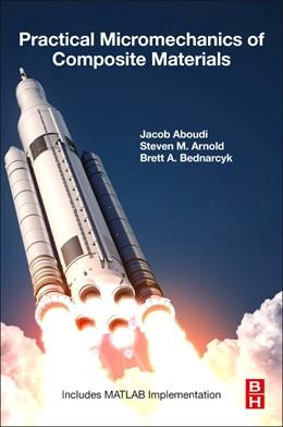 Abbildung von Aboudi / Arnold | Practical Micromechanics of Composite Materials | 1. Auflage | 2021 | beck-shop.de