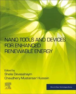 Abbildung von Hussain | Nano Tools and Devices for Enhanced Renewable Energy | 1. Auflage | 2021 | beck-shop.de