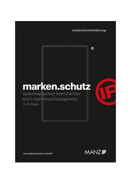 Abbildung von Kucsko / Schumacher | marken.schutz | 3. Auflage | 2020 | beck-shop.de