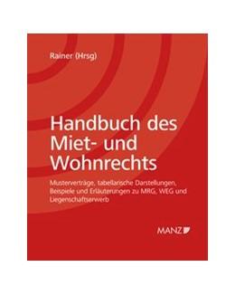 Abbildung von Rainer | Handbuch des Miet- und Wohnrechts | 1. Auflage | 2019 | beck-shop.de