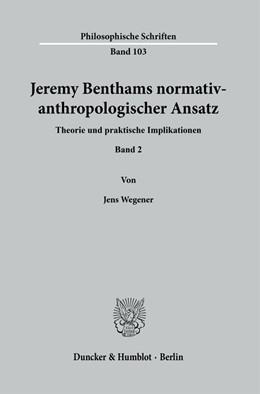 Abbildung von Wegener | Jeremy Benthams normativ-anthropologischer Ansatz. | 1. Auflage | 2020 | 103 | beck-shop.de
