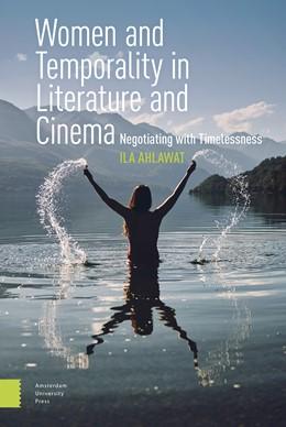 Abbildung von Ahlawat   Women and Temporality in Literature and Cinema   1. Auflage   2021   beck-shop.de