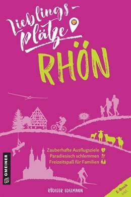 Abbildung von Edelmann   Lieblingsplätze Rhön   1. Auflage   2021   beck-shop.de