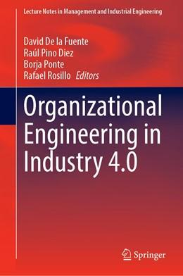 Abbildung von De la Fuente / Pino Diez | Organizational Engineering in Industry 4.0 | 1. Auflage | 2021 | beck-shop.de