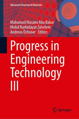 Abbildung von Abu Bakar / Nurhidayat Zahelem | Progress in Engineering Technology III | 1. Auflage | 2021 | 148 | beck-shop.de
