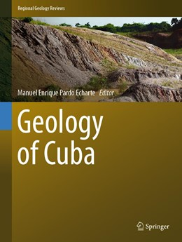 Abbildung von Pardo Echarte   Geology of Cuba   1. Auflage   2021   beck-shop.de
