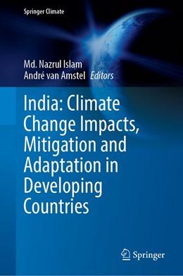Abbildung von Islam / van Amstel | India: Climate Change Impacts, Mitigation and Adaptation in Developing Countries | 1. Auflage | 2022 | beck-shop.de