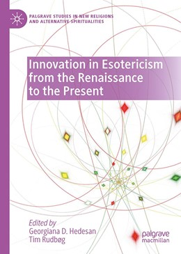 Abbildung von Hedesan / Rudbøg | Innovation in Esotericism from the Renaissance to the Present | 1. Auflage | 2021 | beck-shop.de