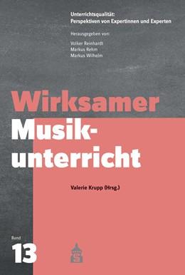 Abbildung von Krupp | Wirksamer Musikunterricht | 1. Auflage | 2021 | 13 | beck-shop.de