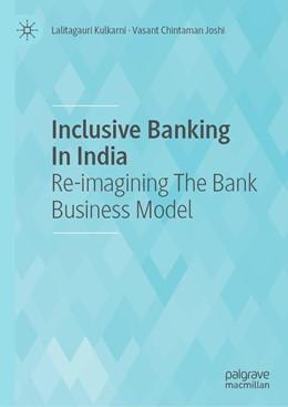 Abbildung von Kulkarni / Joshi | Inclusive Banking In India | 1. Auflage | 2021 | beck-shop.de