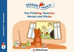 Abbildung von Kulot | Von Frühling, Sommer, Herbst und Winter · Themenheft 3: Jahreszeiten | 1. Auflage | 2021 | beck-shop.de