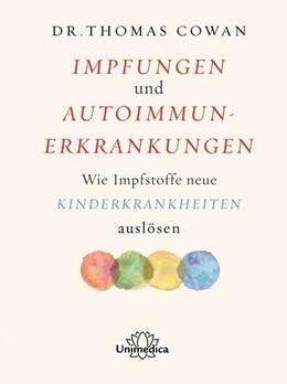Abbildung von Cowan   Impfungen und Autoimmunerkrankungen   1. Auflage   2021   beck-shop.de