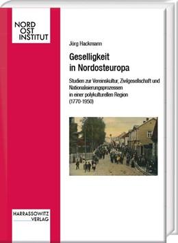 Abbildung von Hackmann | Geselligkeit in Nordosteuropa | 1. Auflage | 2020 | beck-shop.de