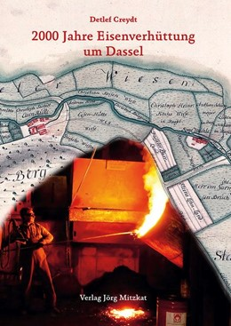 Abbildung von Creydt | 2000 Jahre Eisenverhüttung um Dassel | 1. Auflage | 2020 | beck-shop.de