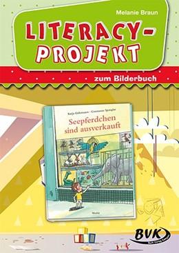 Abbildung von Spengler / Braun | Literacy-Projekt zum Bilderbuch Seepferdchen sind ausverkauft | 1. Auflage | 2021 | beck-shop.de