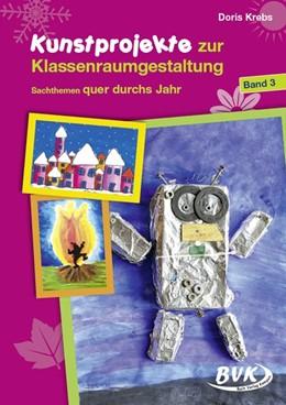 Abbildung von Krebs | Kunstprojekte zur Klassenraumgestaltung 03 | 1. Auflage | 2021 | beck-shop.de
