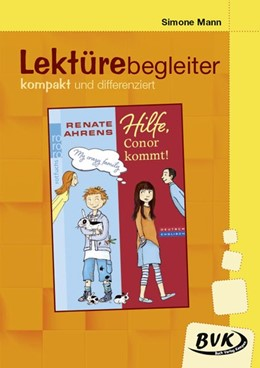 Abbildung von Ahrens / Mann   Hilfe, Conor kommt!- Lektürebegleiter - kompakt und differenziert   1. Auflage   2021   beck-shop.de