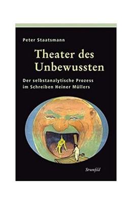 Abbildung von Staatsmann | Theater des Unbewussten | 1. Auflage | 2014 | 101 | beck-shop.de