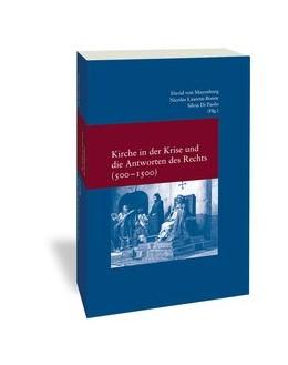 Abbildung von Di Paolo / Laurent-Bonne | Kirche in der Krise und die Antworten des Rechts (500-1500) | 1. Auflage | 2022 | 334 | beck-shop.de