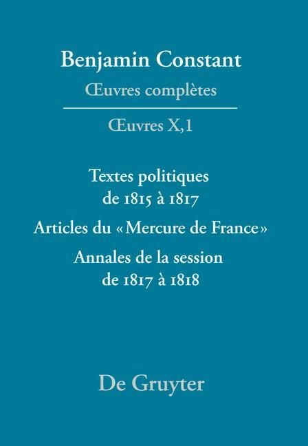 Abbildung von Kloocke   Textes politiques de 1815 à 1817 - Articles du «Mercure de France» - Annales de la session de 1817 à 1818   2010
