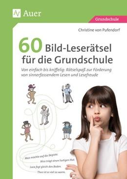 Abbildung von Pufendorf | 60 Bild-Leserätsel für die Grundschule | 1. Auflage | 2021 | beck-shop.de
