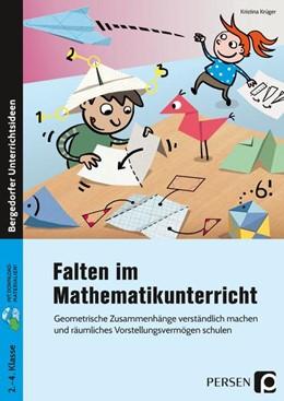 Abbildung von Krüger   Falten im Mathematikunterricht   1. Auflage   2020   beck-shop.de