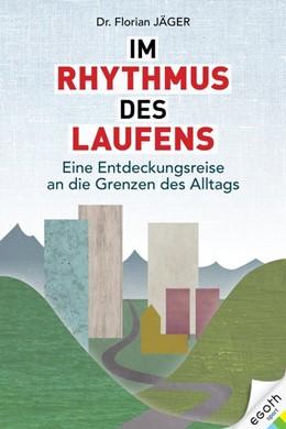 Abbildung von Jäger | Im Rhythmus des Laufens | 1. Auflage | 2021 | beck-shop.de