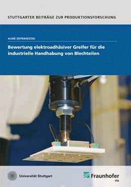Abbildung von Defranceski | Bewertung elektroadhäsiver Greifer für die industrielle Handhabung von Blechteilen. | 1. Auflage | 2020 | 115 | beck-shop.de