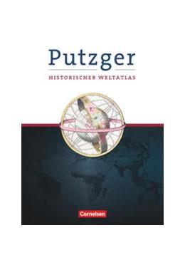 Abbildung von Putzger Historischer Weltatlas. Erweiterte Ausgabe. 105. Auflage   1. Auflage   2021   beck-shop.de